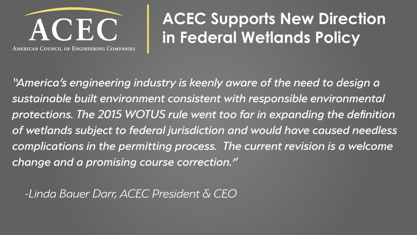 ACEC Supports New Direction in Federal Wetlands Policy