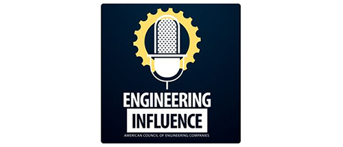 Listen to ACEC's Engineering Influence Podcast on iTunes